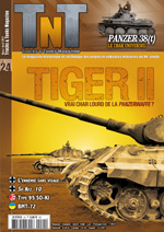 Trucks & Tanks n°24 : Tiger II