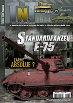 Trucks & Tanks n°57 : Standardpanzer E-75 / L'arme absolue ?